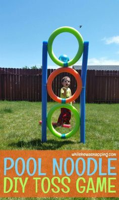 Pool Noodle DIY Toss Game. Quick and easy to put together.  This kids game will be the favorite toy in the backyard for less than $10!   #poolnoodle #diygame #backyardgame