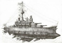 Steampunk Battleship steampunk battleship or airship ? steampunk, my way