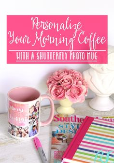 PitterAndGlink: Personalize Your Morning Cup of Coffee with a Shutterfly Photo Mug