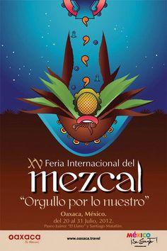 XV feria internacional del mezcal / Oaxaca / 20 al 31 Julio 2012