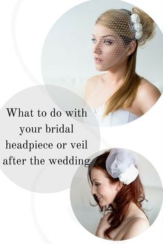 Some suggestions of what you can do with your fascinator or veil after your wedding