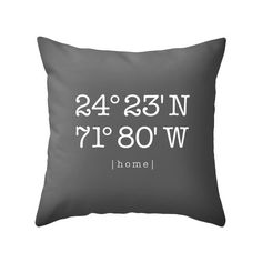 Custom home location pillow Personalized pillow customized cushion cover housewarming gift latitude and longitude charcoal home location by LatteHome on Etsy https://www.etsy.com/listing/196567742/custom-home-location-pillow-personalized