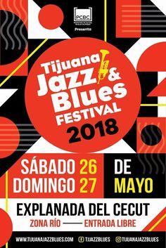 El Tijuana Jazz & Blues Festival 2018 se aproxima...