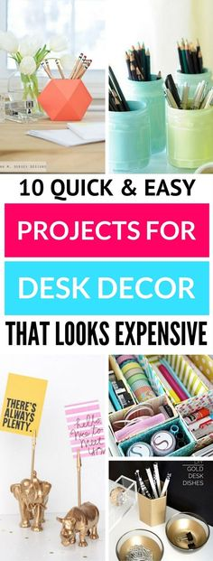 DIY Crafts For Your Desk Decor - Really pretty DIY Crafts for your desk decor. You won't believe how awesome number 3, 6, 8 are! TOTALLY LOVE these desk decor ideas.