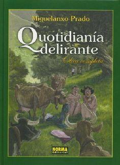 Quotidianía delirante : obra completa / Miguelanxo Prado