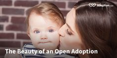 The Beauty of an Open Adoption