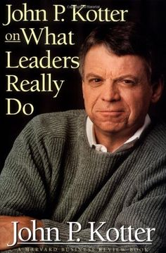 John P. Kotter on What Leaders Really Do (Harvard Business Review Book) by John P. Kotter, http://www.amazon.com/dp/0875848974/ref=cm_sw_r_pi_dp_p9vZpb11J4956