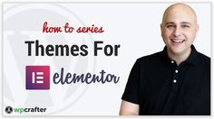 Themes For Elementor - Make Any WordPress Theme Compatible With WordPres...