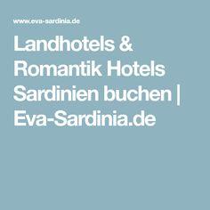 Landhotels & Romantik Hotels Sardinien buchen   Eva-Sardinia.de