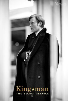 Mads Mikkelsen <<< Ok - that's Mads but... Was he in Kingsman or I am…