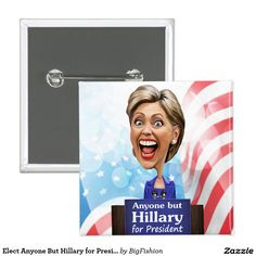 Elect Anyone But Hillary for President in 2016