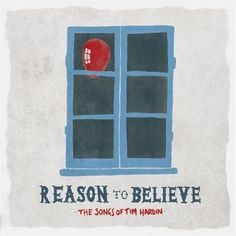 Shop Reason to Believe: The Songs of Tim Hardin [LP] VINYL at Best Buy. Find low everyday prices and buy online for delivery or in-store pick-up. Red Balloon, Balloons, Mark Lanegan, Beautiful Songs, Folk Music, Live In The Now, Me Me Me Song, Cool Things To Buy, Music