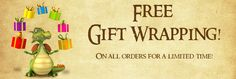 For a limited time, Medieval Collectibles is offering free gift wrap on ALL orders!