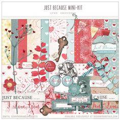 Just Because Mini-Kit, valentines digital scrapbooking layout