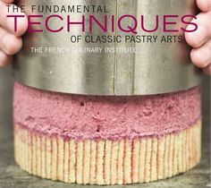 The Fundamental Techniques of Classic Pastry Arts (preview)  An indispensable addition to any serious home baker's library, The Fundamental Techniques of Classic Pastry Arts covers the many skills an aspiring pastry chef must master. Based on the internationally lauded curriculum developed by master pâtissier Jacques Torres for New York's French Culinary Institute, the book presents chapters on every classic category of confection: tarts, cream puffs, puff pastry, creams and custards…