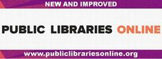 Public Libraries Online. New and Improved. www.publiclibrariesonline.org