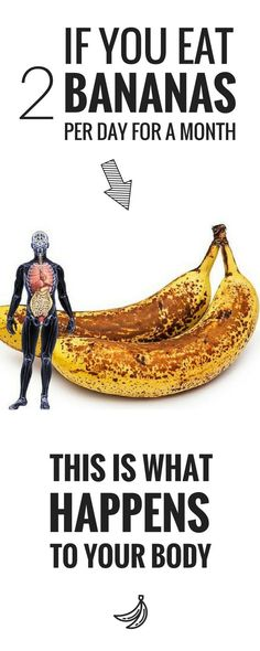 If you eat two bananas a day for a month, this is what happens to your body