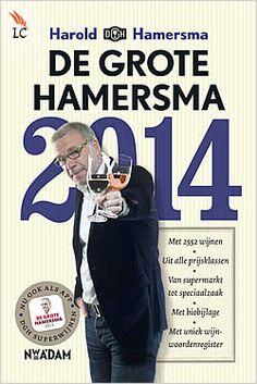 De Grote Hamersma 2014 van Harold Hamersma | ISBN:9789046815564, verschenen: 2013, aantal paginas: 864 #wijn #HaroldHamersma #Hamersma - Nu we in Nederland steeds meer wijn zijn gaan drinken, neemt ook de dorst naar informatie toe. De Grote Hamersma is er om die dorst te lessen...