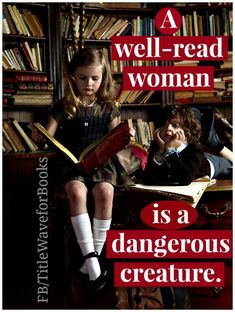 A well read woman...