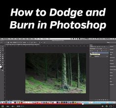 How to Dodge and Burn in Photoshop - this video tutorial shows an easy technique that can be used to improve photos
