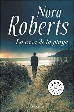 La casa de la playa / Whiskey Beach (Spanish Edition): Nora Roberts: 9788490627808: Amazon.com: Books