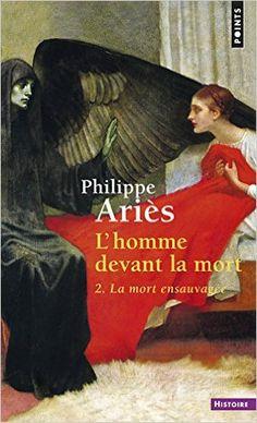 Amazon.fr - L'homme devant la mort, tome 2 - Philippe Ariès - Livres