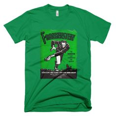 Frankenstein Men's  T-Shirt, from the original movie poster. It almost looks like his arms are long enough to reach out and grab you... :^ ) http://www.wildburrocustomtshirts.com/vintage-movie-vaudeville-poster-apparel/