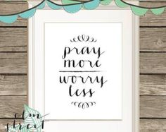 Pray More Worry Less Minimal Typogr aphy Print/Bible Verse/ Scripture ...
