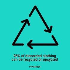 """95% das roupas descartadas podem ser recicladas ou """"upcycladas"""" - Reuse, reaproveite, recicle, transforme, customize!"""