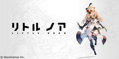Cygames、子会社BlazeGames第一弾タイトル『リトルノア』の事前登録を開始! アートディレクター:吉田明彦氏、音楽:崎元仁氏 | Social Game Info