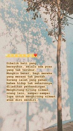 Quotes Sahabat, Spirit Quotes, Story Quotes, Tumblr Quotes, Text Quotes, People Quotes, Mood Quotes, Morning Quotes, Life Quotes