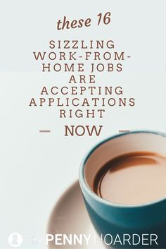 Legit work-from-home jobs -- especially super-cool ones -- can be hard to come by. So we did the legwork for you! Here are 16 open positions you could apply for today. - The Penny Hoarder http://www.thepennyhoarder.com/16-work-from-home-jobs/