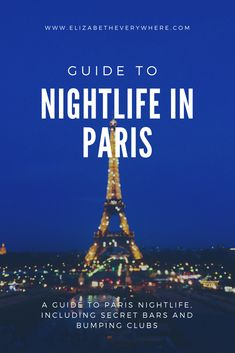 Paris Nightlife: Guide to the Best Night Out in the City of Lights