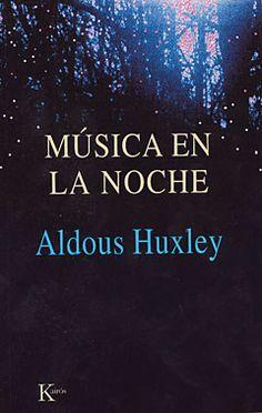 Música en la noche - Aldous Huxley