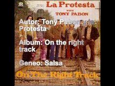 Tony Pabon y la Protesta-Fe y esperanza (+playlist)