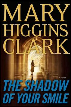 Cindy's Book Club: My Review of The Shadow of Your Smile, by Mary Higgins Clark