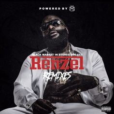 """New project from Ricky Rozay as he goes in on the """"Renzel Remixes!"""" Happy Thanksgiving."""