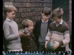 Remember When? Film of Old Glasgow in 1963