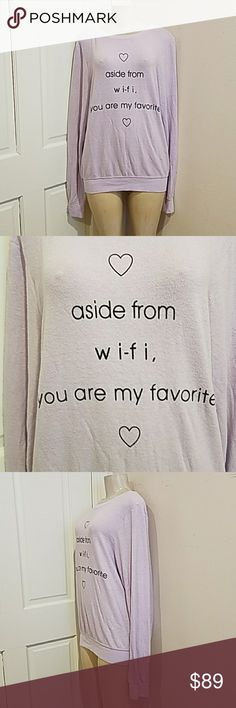 """Wildfox Sweater Aside from wifi you are my favorit NEW. Wildfox """"Aside from wifi you are my favorite """" Heart, baggy beach jumper Sweater size Large Lavender color Wildfox Sweaters Crew & Scoop Necks"""