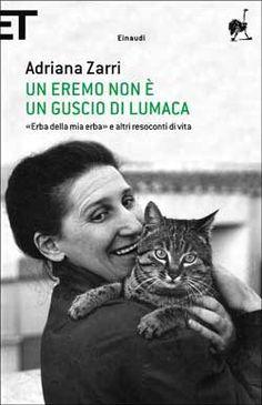 Adriana Zarri, Un eremo non è un guscio di lumaca. «Erba della mia erba» e altri resoconti di vita, Super ET