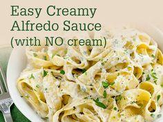 Weekly Wonders: Week 65 :: Meal Time -- Homemade Creamy Alfredo Sauce (with just milk, no cream!)