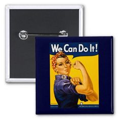 We Can Do It! Rosie the Riveter Vintage WW2 Pins