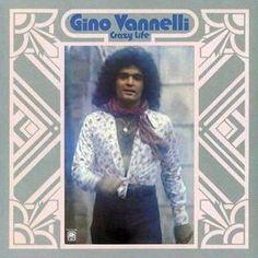 "Gino Vannelli's 1973 release ""Crazy Life"""