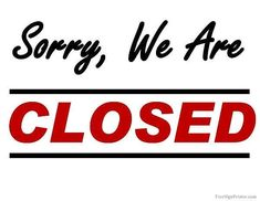 Print Out Free Sorry We are Closed Sign. Printable Sorry We are Closed Signs in PDF Format. Closed For Memorial Day, Memorial Day Holiday, Business Hours Sign, Business Signs, Open Close Sign, Sorry We Are Closed, Closed Signs, Holiday Signs, Frases