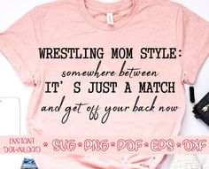Vinyl Shirts, Tee Shirts, Wrestling Mom Shirts, Sports Decals, Make Your Own Stickers, Silhouette Studio Designer Edition, Mom Style, My Design, Adobe Photoshop