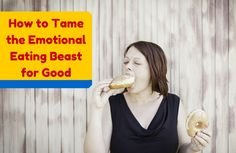 Tame the Emotional Eating Beast for Good | SparkPeople