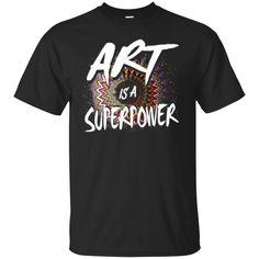 Art T shirts Art Superpower Hoodies Sweatshirts