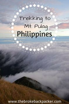 Mt. Pulag in The Philippines - trekking information from The Broke Backpacker on how to reach the incredible sea of clouds from Baguio.