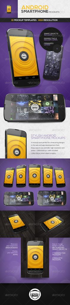 Android Smartphone Mockups A mockup pack perfect for presenting your latest background, website or app. Simply place your design in the screen Smart Object located in all of the 10 PSD templates.