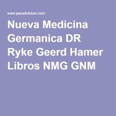 Nueva Medicina Germanica DR Ryke Geerd Hamer Libros NMG GNM